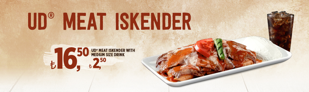 Great UD<sup>®</sup> Meat Iskender Offer